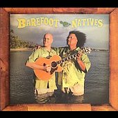 Barefoot Natives: Barefoot Natives [Digipak]