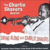 Charlie Shavers: Swing Along with Charlie