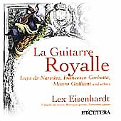 La Guitarre Royalle / Lex Eisenhardt