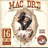 Mac Dre: 16 Wit Dre, Vol. 2 [PA]