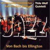From Bach to Ellington / Windsbaach Boys Choir; Thilo Wolf Jazz Quintett, et al