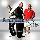 Brent Jones: The Ultimate Weekend *