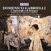 Domenico Gabrielli: San Sigismondo, re di Borgogna / Baldassari, Les Nations Ensemble