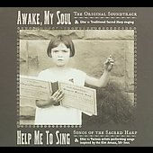 Original Soundtrack: Awake My Soul/Help Me to Sing [Digipak]