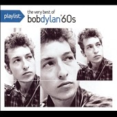 Bob Dylan: Playlist: The Very Best of Bob Dylan '60s [Digipak]