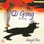 Sangit Om: Qi Gong: Chi Kung