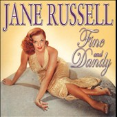 Jane Russell (Actress): Fine & Dandy *