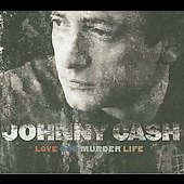Johnny Cash: Love, God, Murder, Life [4 CD] [Box]