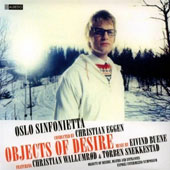 Oslo Sinfonietta: Objects of Desire [Digipak]