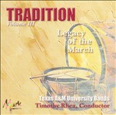 Tradition: Legacy of the March, Vol. 3
