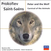Prokofiev: Peter and the Wolf; Saint-Sa&#235;ns: Carnival of the Animals