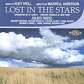Julius Rudel (Conductor): Kurt Weill: Lost in the Stars