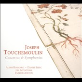 Joseph Touchemoulin: Concertos & Symphonies
