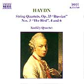 Haydn: String Quartets Op 33 Nos 3, 4, 6 / Kod&aacute;ly Quartet