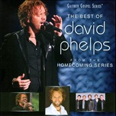David Phelps (Gospel)/David Phelps (Guitar): The Best of David Phelps