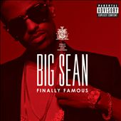 Big Sean: Finally Famous [PA]