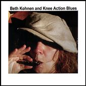 Beth Kohnen: Beth Kohnen & Knee Action Blues *