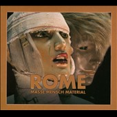 Rome: Masse Mensch Material [Digipak]