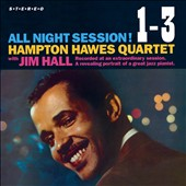 Hampton Hawes Quartet/Jim Hall: All Night Session!, Vol.1, 2 & 3