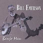 Bill Emerson: Banjo Man