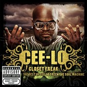 Cee Lo Green: The Closet Freak: The Best of Cee Lo Green the Soul Machine [PA]