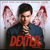 Dexter: Season 6 - Music from the Showtime Original Series