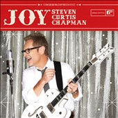 Steven Curtis Chapman: Joy