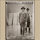 Russell Morris: Sharkmouth *