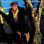 Horace Silver: Silver N Wood [Limited Edition]