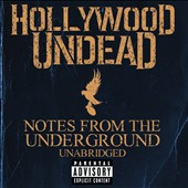Hollywood Undead: Notes from the Underground [Unabridged] [PA]