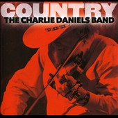 The Charlie Daniels Band: Country: The Charlie Daniels Band