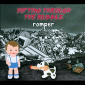 Romper: Sifting Through the Rubble [Digipak]