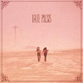 Date Palms: The  Dusted Sessions *