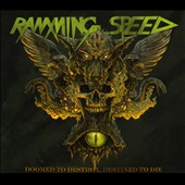 Ramming Speed: Doomed To Destroy, Destined To Die [Digipak]