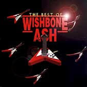 Wishbone Ash: The Best of Wishbone Ash