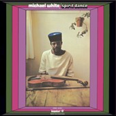 Michael White (Violin): Spirit Dance