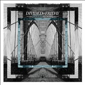 Divided by Friday: Modern Memoirs [Digipak]