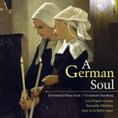 A German Soul: Devotional Music from 17th-century Hamburg by Rosenvuller, Scheidemann, Bach, Praetorius, Tunder, Meckmann et al. / Ensemble Meridien