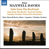 Peter Maxwell Davies: Suites to: The Boyfriend; The Devils; Seven in Nomine; Yesnaby Ground; Farewell to Stromness / Peter Maxwell Davies, piano