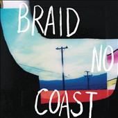 Braid: No Coast [Digipak] *