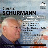 Gerard Schumann: Chamber Music, Vol. 2 - String Quartets nos. 1 & 2; Clarinet Trio; Fantasia / Hakan Rosengren, clarinet; Clive Greensmith, cello; Mikkail Korzhev, piano