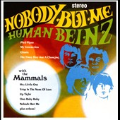 The Human Beinz/The Mammals (Dance): Nobody But Me: The Human Beinz & the Mammals