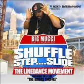 Big Mucci: Shuffle... Step... Slide: The Linedance Movement