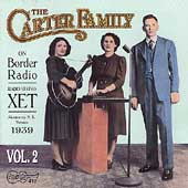 The Carter Family: On Border Radio, Vol. 2: 1939