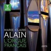 L'Orgue Français': Marie-Claire Alain performs works of Lebègue, Couperin, Franck, Saint-Saëns et al. / Marie-Claire Alain, organ