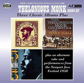 Thelonious Monk: Three Classic Albums Plus