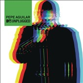 Pepe Aguilar: MTV Unplugged