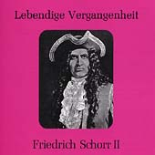 Lebendige Vergangenheit - Friedrich Schorr Vol 2
