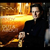Andy Galore: Out & About [Digipak]