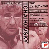 Bernstein Century - Tchaikovsky: The Nutcracker Suite, etc